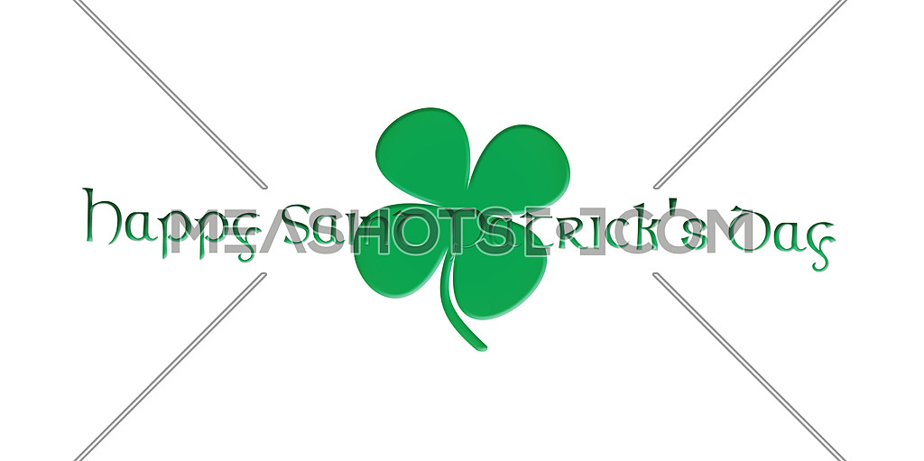 Happy Saint Patrick's Day. Text With Clover Leafs Isolated On White Background 3D illustration