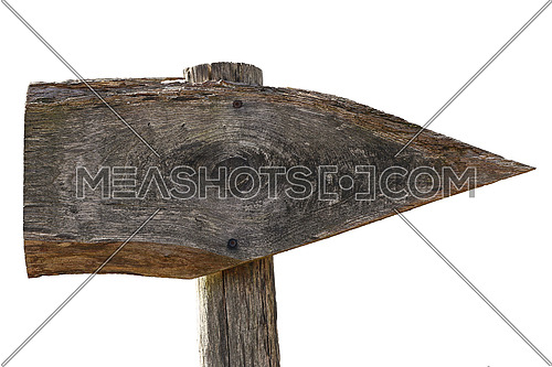 Old wooden direction sign, blank and in the shape of a tomahawk, isolated on white