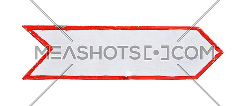 Close up one handmade metal painted empty blank white arrow sign with red border isolated on white background