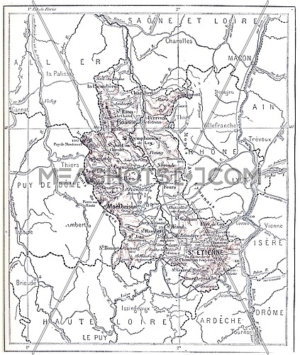 Topographical Map of the Administrative Department of Loire in Rhone-Alpes, France, vintage engraved illustration. Dictionary of Words and Things - Larive and Fleury - 1895