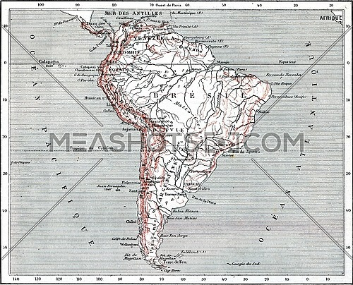 Map of South America, vintage engraved illustration. Dictionary of words and things - Larive and Fleury - 1895.