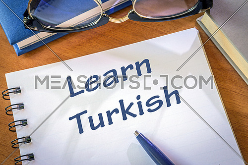 Learn turkish written in a notepad. Education concept