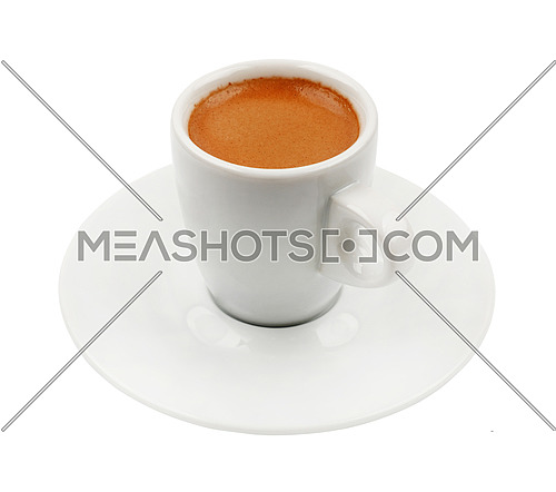 White cup full of espresso coffee with brown crema, on saucer, isolated on white background, high angle view